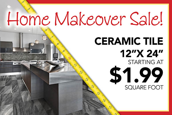 "12"" x 24"" ceramic tile starting at $1.99 sq.ft."