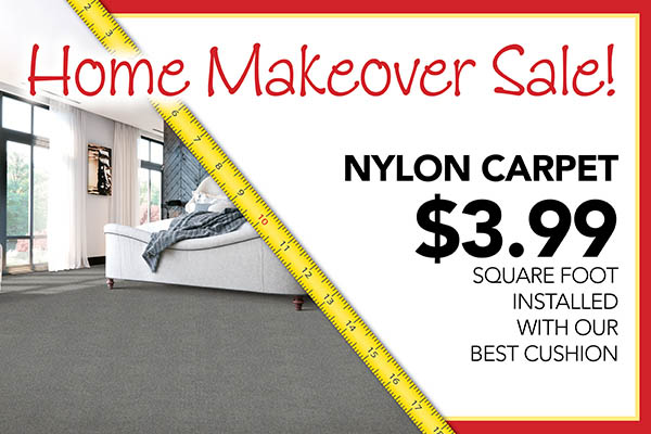 Nylon carpet $3.99 sq.ft. installed with our best cushion