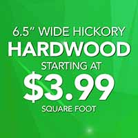 "6.5"" wide hickory hardwood on sale staring at $3.99 square foot during our National Gold Tag Flooring Sale"