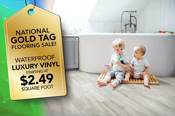 Waterproof luxury vinyl flooring on sale starting at $2.49 square foot during our National Gold Tag Flooring Sale