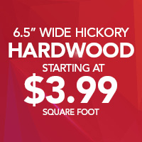"""6.5"""" wide hickory hardwood starting at $3.99 sq. ft."""